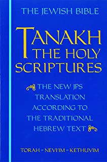 JPS TANAKH: The Holy Scriptures (blue): The New JPS Translation according to the Traditional Hebrew Text