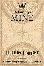 King Solomon's Mines by H. Rider Haggard: Illustrated edition