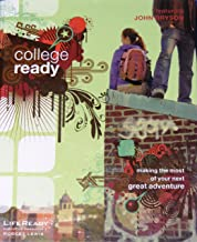 College Ready: Making the Most of Your Next Great Adventure (LifeReady)