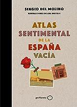 Atlas sentimental de la España vacía (Spanish Edition)