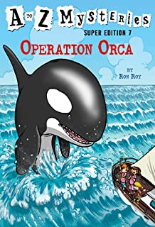 A to Z Mysteries Super Edition #7: Operation Orca