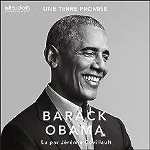 Une Terre promise (A Promised Land): Les mémoires présidentiels 1