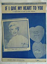 If I Give My Heart To You - As Recorded by Dinah Shore - Vintage Sheet Music 1954