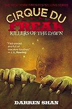 KILLERS OF THE DAWN: Book 9 in the Saga of Darren Shan (Cirque Du Freak)