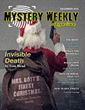 Mystery Weekly Magazine: December 2018 (Mystery Weekly Magazine Issues Book 40)