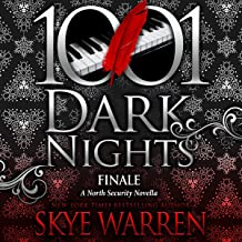 Finale: A North Security Novella (1001 Dark Nights)