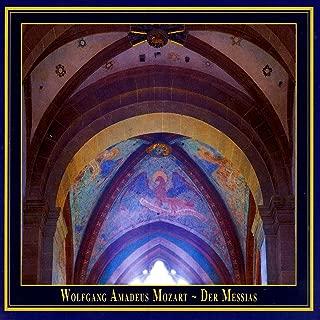 Mozart - Der Messias K. 572: Part II: Machet Das Tor Weit Dem Herrn (Chorus)
