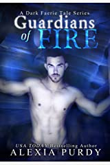 Guardians of Fire (A Dark Faerie Tale #8) Kindle Edition