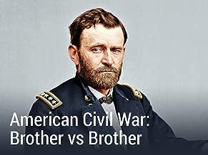 American Civil War: Brother vs. Brother Season 1