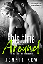 This Time Around (The Bennett's Bastards Series Book 2)
