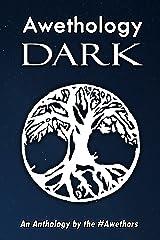 Awethology Dark Kindle Edition