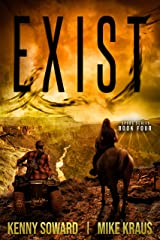 EXIST: Book 4 of the Spore Series: (A Thrilling Post-Apocalyptic Survival Thriller) Kindle Edition