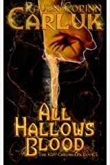 All Hallows Blood (The K&V Chronicles Book 1) Kindle Edition