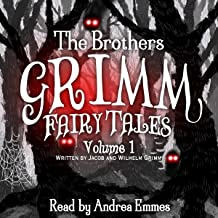 The Brothers Grimm Fairy Tales, Vol. 1