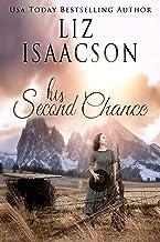 His Second Chance: A Hammond Family Farm Novel (Ivory Peaks Romance Book 2)