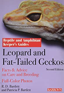 Leopard and Fat-Tailed Geckos by R.D. Bartlett, Patricia Bartlett