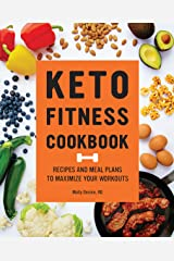 Keto Fitness Cookbook: Recipes and Meal Plans to Maximize Your Workouts Kindle Edition