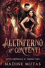 All'inferno e contenti (Patto infernale Vol. 1) (Italian Edition) Format Kindle