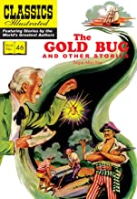 The Gold Bug and Other Stories: (includes The Gold Bug, The Tell-Tale Heart, The Cask of Amontillado) (Classics Illustrated)