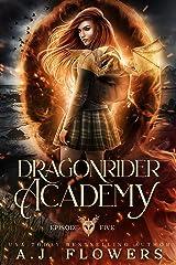 Dragonrider Academy: Episode 5 Kindle Edition