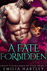 A Fate Forbidden (Great Plains Dragon Feud Book 3) Kindle Edition