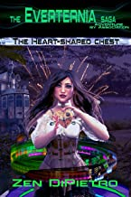 The Heart-Shaped Chest: Adventure by Association the Everternia Saga