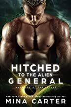 Hitched to the Alien General (Warriors of the Lathar Book 8)