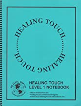 Healing Touch: Level 1 Notebook