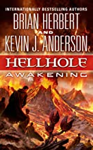 Hellhole: Awakening (The Hellhole Trilogy Book 2)