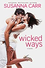 Wicked Ways: A Sexy Contemporary Romance