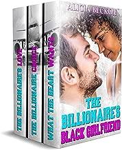 The Billionaire's Black Girlfriend (An Emotional BWWM, Abusive Ex-Husband, Ex- Wife, Betrayal, Older Man, Surprise Baby, Marriage Proposal, Romance Book)