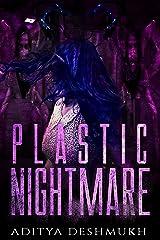 Plastic Nightmare: #1 Kindle Edition