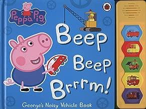 Peppa Pig Beep Beep Brrrm George's Very Noisy Vehicle Sound Book