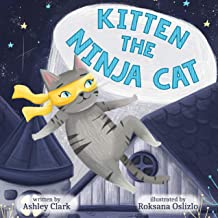 Kitten the Ninja Cat: A Children's Book Ages 3-5 (The Cat Naps Series 1)