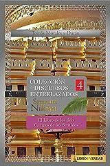 El Libro de los Seis Campos de los Sentidos: Colección de Discursos Entrelazados del Buddha IV (Samyutta Nikaya nº 4) (Spanish Edition) Kindle Edition