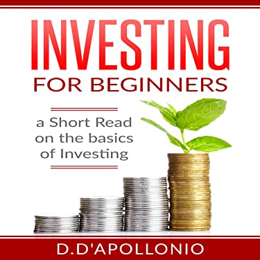 Investing for Beginners: A Short Read on the Basics of Investing