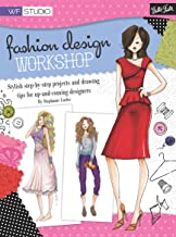 Fashion Design Workshop (Walter Foster Studio) (English Edition)