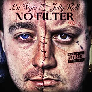 Best lil wyte jelly roll no filter 2 Reviews