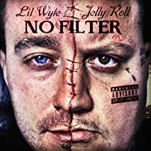 Best lil wyte jelly roll no filter Reviews