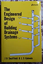 The Engineered Design of Building Drainage Systems