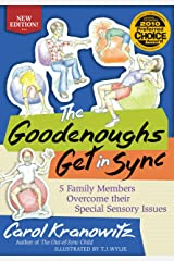 The Goodenoughs Get in Sync: 5 Family Members Overcome their Special Sensory Issues Kindle Edition