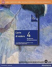 Scaricare Libri Arte di vedere. Ediz. blu. Per le Scuole superiori. Con e-book. Con espansione online: 4 PDF