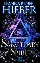 A Sanctuary of Spirits (A Spectral City Novel Book 2)