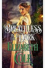 Breathless in the Dark: A Regency Spy Romance (Secrets of the Zodiac Book 8) Kindle Edition