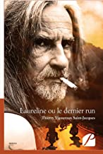 Laureline ou le dernier run (Roman) (French Edition)