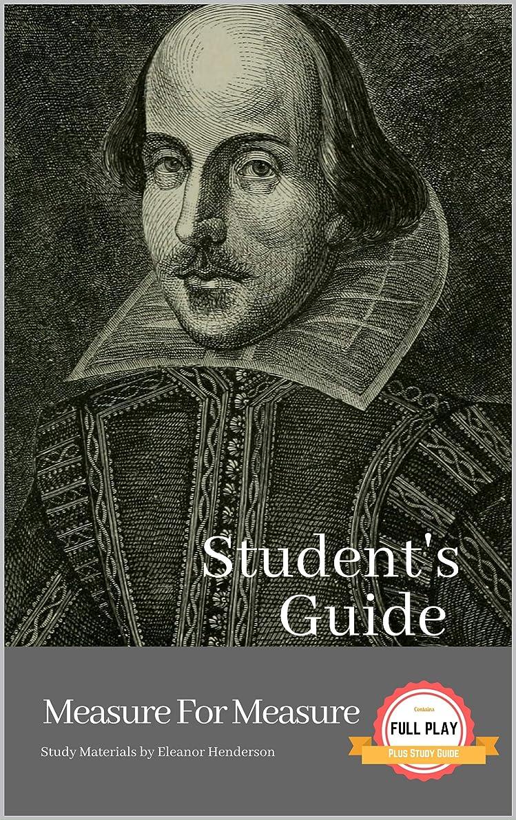 香ばしいずんぐりしたワインSTUDENT'S GUIDE: MEASURE FOR MEASURE: Measure for Measure - A William Shakespeare Play, with Study Guide (Literature Unpacked) (English Edition)