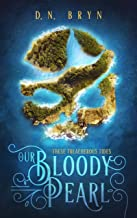 Our Bloody Pearl (These Treacherous Tides Book 1)