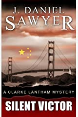 Silent Victor (The Clarke Lantham Mysteries Book 4) Kindle Edition