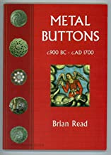 Metal Buttons: v.3: c.900 BC - c.AD 1700: A History of the Manors of Cockington & Chelston & the Parish of Cockington