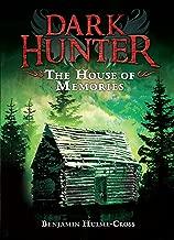 The House of Memories (Dark Hunter)